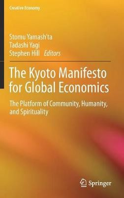 The Kyoto Manifesto for Global Economics